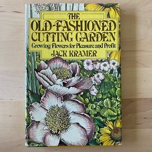 1979 THE OLD FASHIONED CUTTING GARDEN
